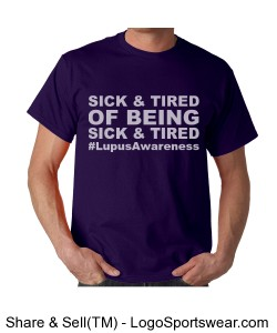 Sick and Tired (Unisex Awareness t) Design Zoom